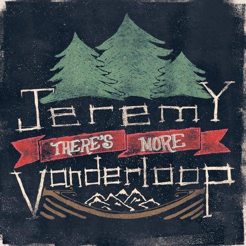 There' More by Jeremy Vanderloop