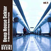 Deep House Sektor, Vol. 4 by Various Artists