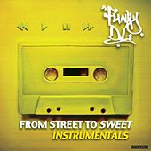 From Street to Sweet (Instrumentals) by Funky DL