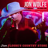 It All Happened Live in a Honky Tonk from Floore's Country Store by Jon Wolfe