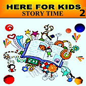 Story Time - 2 by Here For Kids