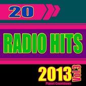 20 Radio Hits 2013, Vol. 3 by Planet Countdown