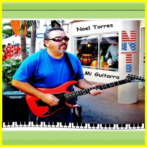 Mi Guitarra by Noel Torres
