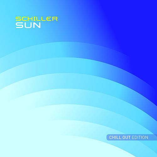 Sun (Chill Out Edition) by Schiller