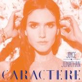Caractère (Radio Edit) de Joyce Jonathan