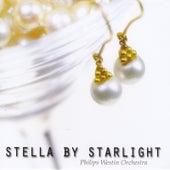 Stella By Starlight von Philips Westin Orchestra