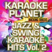 Jazz & Swing Karaoke Hits, Vol. 2 (Karaoke Version) by A-Type Player