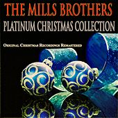 Platinum Christmas Collection (Remastered) de The Mills Brothers