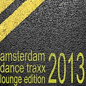 Amsterdam Dance Traxx, Lounge Edition (Club Electronics) by Various Artists