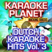 Dutch Karaoke Hits, Vol. 3 (Karaoke Version) by A-Type Player