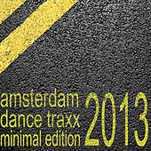 Amsterdam Dance Traxx, Minimal Edition (Club Electronics) by Various Artists