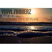 Leaving On a Jet Plane (Special Maxi Edition) by Vinylshakerz
