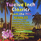 Twelve Inch Classics from the 70s, Vol. 2 de Various Artists