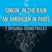 Singin' in the Rain / An American in Paris (Two Original Soundtracks) de Various Artists