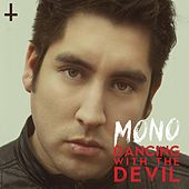 Dancing With the Devil by Mono