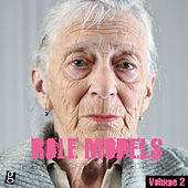 Role Models, Vol. 2 - Techno Music for Experienced People de Various Artists