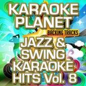Jazz & Swing Karaoke Hits, Vol. 8 (Karaoke Version) by A-Type Player