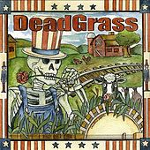 DeadGrass by The Grassmasters
