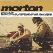 Pillowtalk by Morton