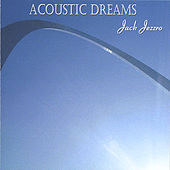 Acoustic Dreams de Jack Jezzro