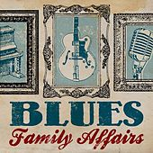 Blues Family Affairs de Various Artists
