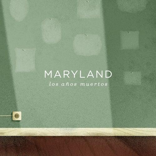 Los Años Muertos de Maryland