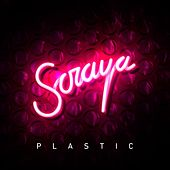 Plastic by Soraya