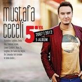 Mustafa Ceceli 5. Yıl (2007 - 2012) von Mustafa Ceceli