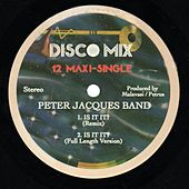 Is It It? (Single) by Peter Jacques Band