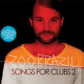 Songs for Clubs 2 von Various Artists