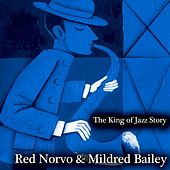 The King of Jazz Story - All Original Recordings - Remastered de Red Norvo