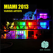 Miami 2013 by Various Artists