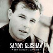 The Ultimate Collection by Sammy Kershaw