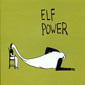 Elf Power by Elf Power