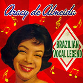 Brazilian Vocal Legend von Aracy de Almeida
