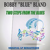 Two Steps from the Blues - Original Lp Remastered de Bobby Blue Bland