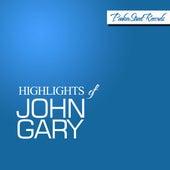 Highlights of John Gary de John Gary