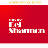 Hits By Del Shannon by Del Shannon