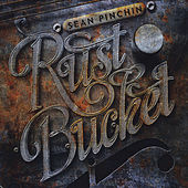 Rustbucket by Sean Pinchin