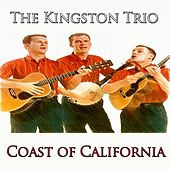 Coast of California - 25 Original Recordings de The Kingston Trio