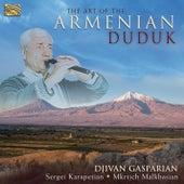 The Art of the Armenian Duduk de Djivan Gasparyan