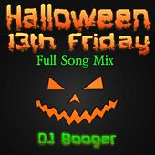 Halloween 13th Friday Mix by DJ Booger