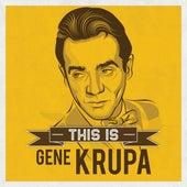 This is de Gene Krupa