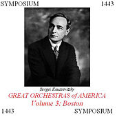 Great Orchestras of America, Vol. 3: Boston von Boston Symphony Orchestra