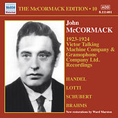 The McCormack Edition, Vol. 10: Victor Talking Machine Company - Gramophone Company Ltd. by John McCormack
