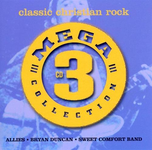 Mega Three: Classic Christian Rock by Various Artists