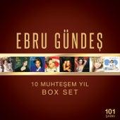 Ebru Gündeş 10 Muhteşem Yıl Box Set by Ebru Gündeş