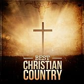 Best Christian Country by Various Artists