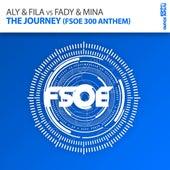 The Journey (FSOE 300 Anthem) by Aly & Fila