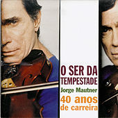 O Ser da Tempestade by Jorge Mautner